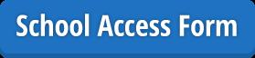 School Access Form